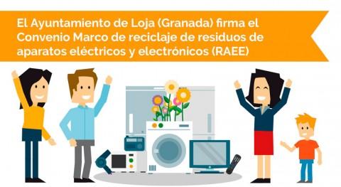 localidad granadina Loja firma convenio marco reciclaje RAEE