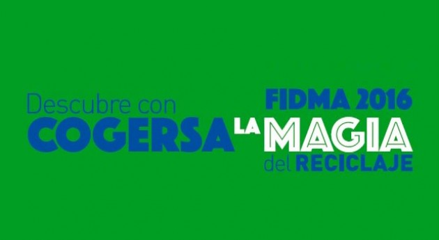 "COGERSA participará FIDMA 2016 stand "" Magia Reciclaje"""