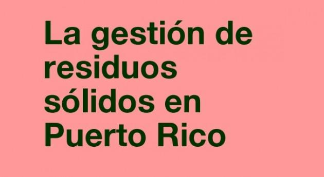 gestión residuos sólidos Puerto Rico