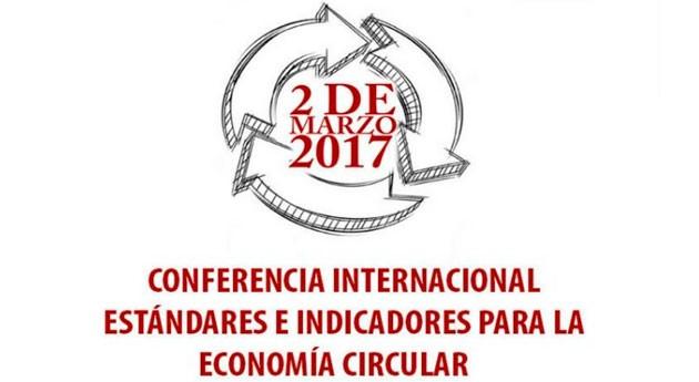 """Conferencia """"Estándares e Indicadores Economía Circular"""", cita ineludible Barcelona"""