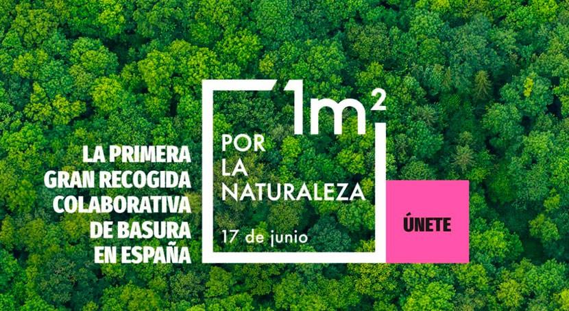 1m2 naturaleza, primera limpieza colaborativa basura nacional espacios naturales