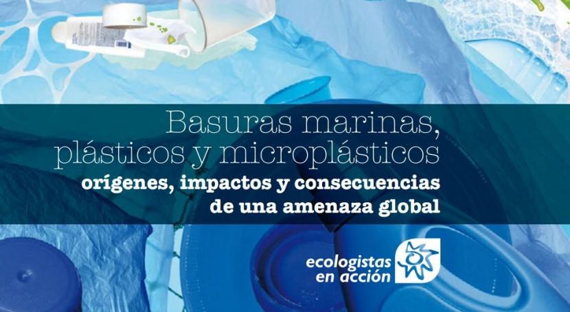 Basuras marinas, plásticos y microplásticos: gran problema océanos