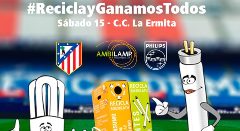 AMBILAMP promoverá reciclaje Día Niño Atlético Madrid