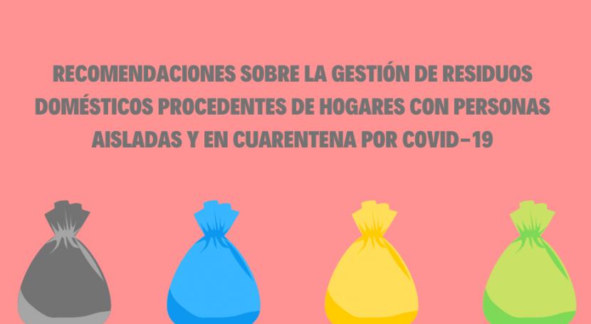 Cómo gestionar residuos hogares personas aisladasen cuarentena COVID-19