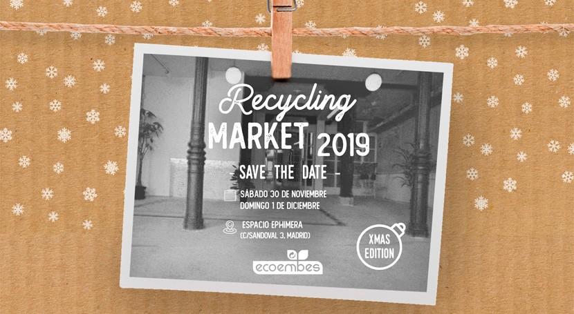 """Madrid acogerá segundo año consecutivo mercado navideño """"Recycling Market"""" Ecoembes"""