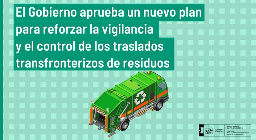 Gobierno refuerza vigilancia y control traslados transfronterizos residuos